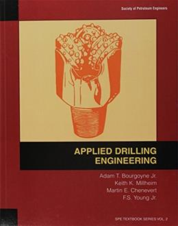 Applied Drilling Engineering, by Bourgoyne, Volume 2 9781555630010