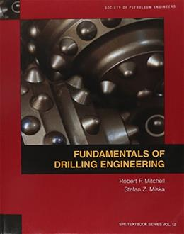 Fundamentals of Drilling Engineering, by Mitchell 9781555632076