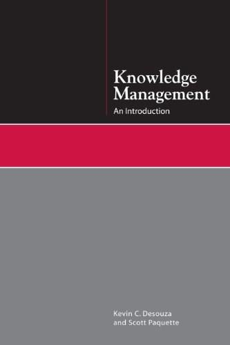 Knowledge Management: An Introduction, by Desouza 9781555707200