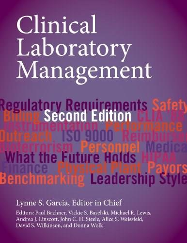 Clinical Laboratory Management, by Garcia, 2nd Edition 9781555817275