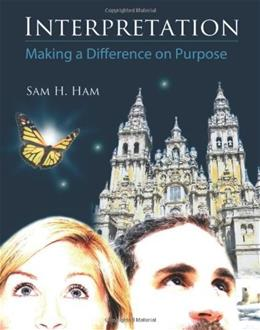 Interpretation: A Practical Guide for Making a Difference on Purpose, by Ham 9781555917425