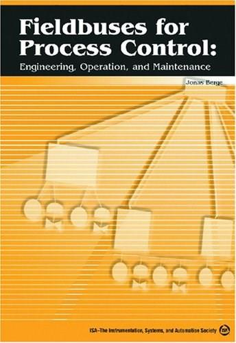 Fieldbuses For Process Control, by Berge 9781556179044