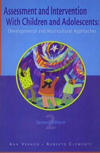 Assessment and Intervention with Children and Adolescents, by Vernon, 2nd Edition 9781556202391