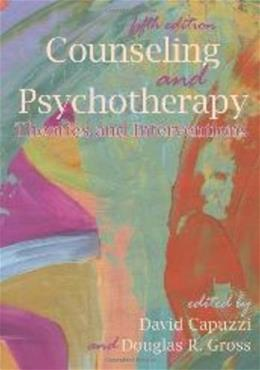 Counseling and Psychotherapy: Theories and Interventions, by Capuzzi, 5th Edition 9781556202711