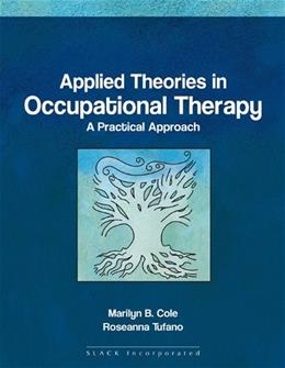 Applied theories in Occupational Therapy 1 9781556425738