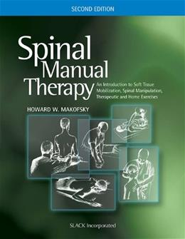 Spinal Manual Therapy, by Makofsky, 2nd Edition 9781556428821