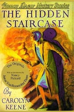 The Hidden Staircase (Nancy Drew Mystery Stories, No 2) FAC REP 9781557091567