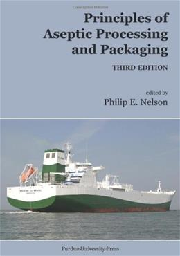 Principles of Aseptic Processing and Packaging 3rd 9781557534965