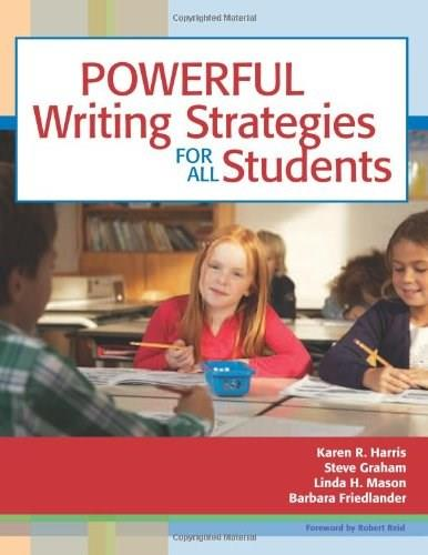Powerful Writing Strategies for All Students, by Harris 9781557667052