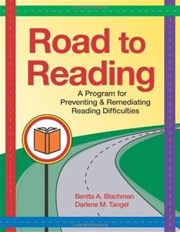 Road to Reading: A Program for Preventing and Remediating Reading Difficulties, by Blachman BK w/CD 9781557669049