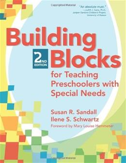 Building Blocks for Teaching Preschoolers with Special Needs, by Sandell, 2nd Edition 2 w/CD 9781557669674
