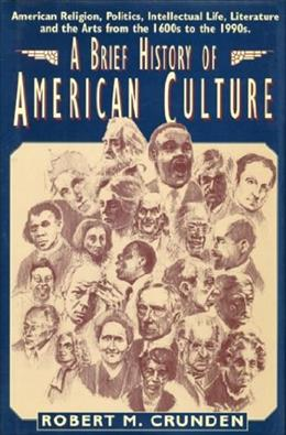 Brief History of American Culture 1 9781557787057