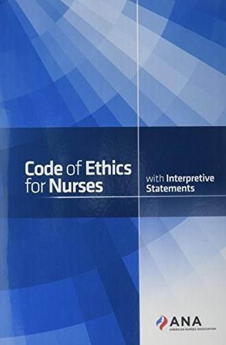 Code of Ethics for Nurses with Interpretative Statements, by American Nurses Association 9781558105997
