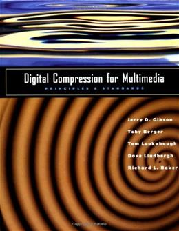 Digital Compression for Multimedia: Principles and Standards, by Gibson 9781558603691