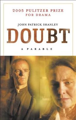 Doubt: A Parable, by Shanley 9781559362764