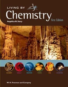 Living by Chemistry, by Stacy 9781559539418