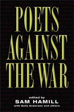 Poets Against the War First Edit 9781560255390