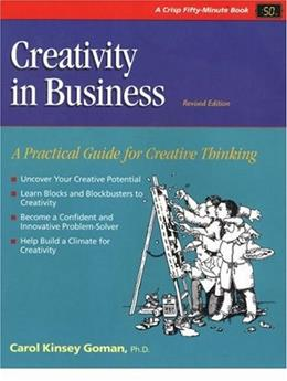 Crisp: Creativity in Business, Revised Edition: A Practical Guide for Creative Thinking (Fifty-Minute Series) 2 9781560525332