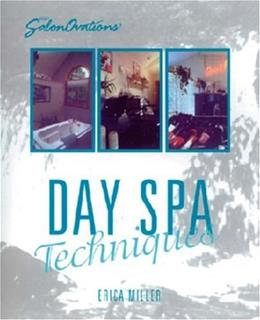 SalonOvations Day Spa Techniques, by Miller 9781562532611