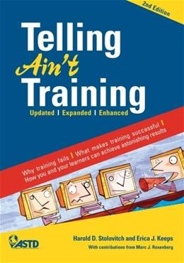 Telling Aint Training, by Stolovitch, 2nd Edition 9781562867010