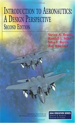 Introduction to Aeronautics: A Design Perspective, by Brandt, 2nd Edition 2 w/DVD 9781563477010