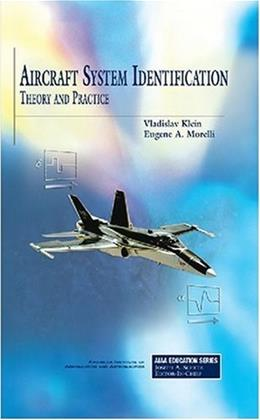 Aircraft System Identification, by Klein 9781563478321