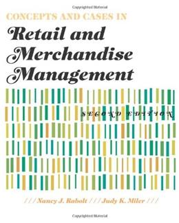 Concepts and Cases in Retail and Merchandise Management, by Rabolt, 2nd Edition 9781563676000