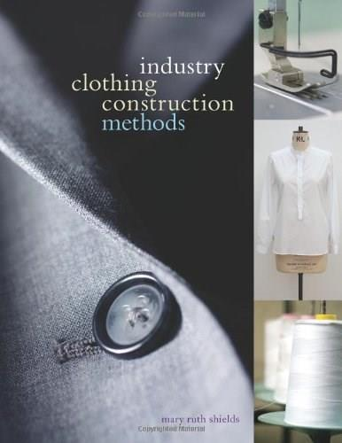 Industry Clothing Construction Methods, by Shields 9781563677267