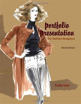 Portfolio Presentation for Fashion Designers, by Tain, 3rd Edition 9781563678172