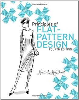 Principles of Flat Pattern Design, by MacDonald, 4th Edition 4 PKG 9781563678516