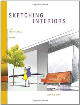 Sketching Interiors: From Traditional to Digital, by Ding 9781563679186