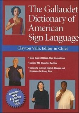 The Gallaudet Dictionary of American Sign Language BK w/CD 9781563682827
