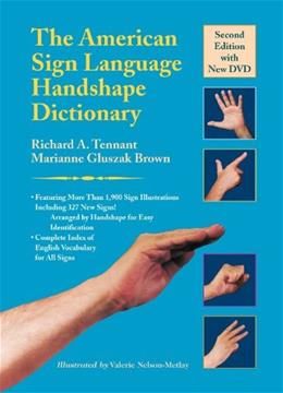American Sign Language Handshape Dictionary, by Tennant, 2nd Edition 2 w/DVD 9781563684449