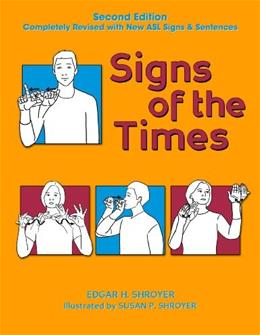 Signs of the Times, by Shroyer, 2nd Edition 9781563684463