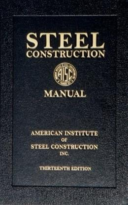 Steel Construction Manual, 13th Edition (Book) 13 w/CD 9781564240552