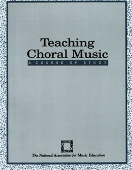 Teaching Choral Music: A Course of Study, by Hoffer 9781565450028