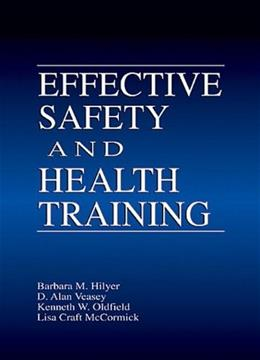Effective Safety and Health Training, by Hilyer 9781566703963