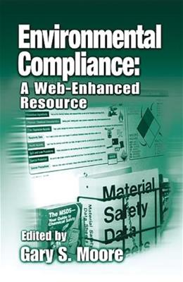 Environmental Compliance: A Web Enhanced Resource, by Moore 9781566705202