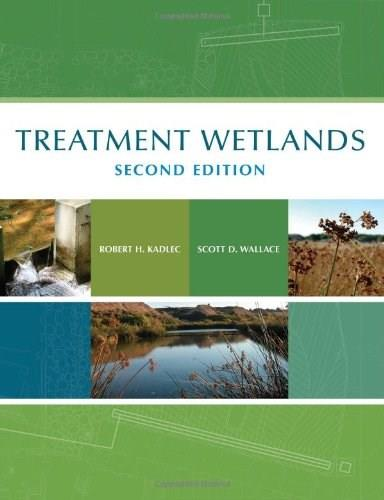 Treatment Wetlands, by Knight, 2nd Edition 9781566705264