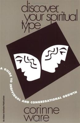 Discover Your Spiritual Type: A Guide to Individual and Congregational Growth, by Ware 9781566991490