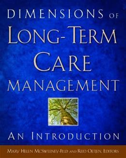 Dimensions of Long-Term Care Management: An Introduction, by McSweeney-Feld 9781567933833
