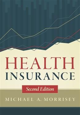 Health Insurance, Second Edition 2 9781567936094