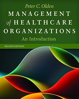 Management of Healthcare Organizations: An Introduction 2 9781567936902