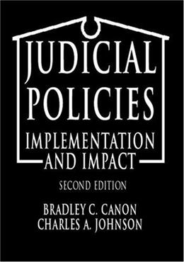 Judicial Policies: Implementation and Impact, by Canon, 2nd Edition 9781568023069