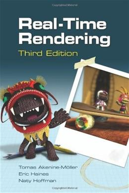 Real-Time Rendering, by Akenine-Moller, 3rd Edition 9781568814247