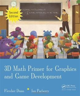 3D Math Primer for Graphics and Game Development, by Dunn, 2nd Edition 9781568817231