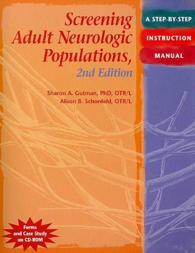 Screening Adult Neurologic Populations: A Step by Step Instruction Manual, by Gutman, 2nd Edition 2 w/CD 9781569002575