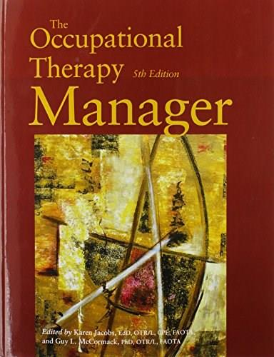 The Occupational Therapy Manager 5 9781569002735