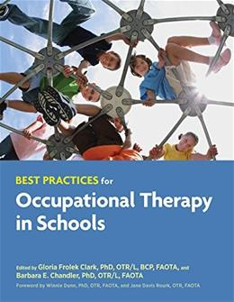 Best Practices for Occupational Therapy in Schools, by Clark 9781569003442