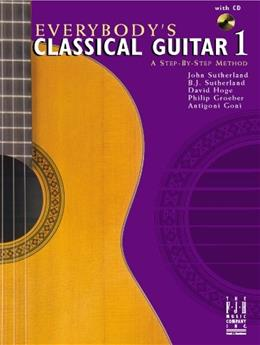 Everybodys Classical Guitar 1, by Sutherland BK w/CD 9781569398500